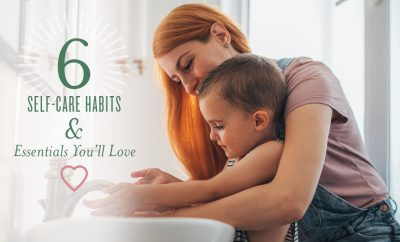 6 Self-Care Habits You'll Love